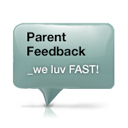 ISM FAST Application Feature: Parent Feedback